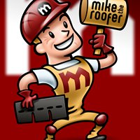 Mike The Roofer Inc.