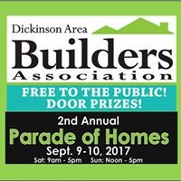 Dickinson Area Builders Association Parade of Homes