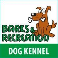 Barks & Recreation Dog Kennel.