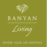 Banyan Living