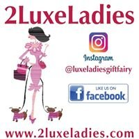 2 Luxe Ladies