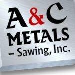 A & C Metals - Sawing, Inc.