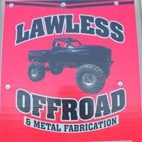 Lawless Off-Road & Metal Fabrication, LLC
