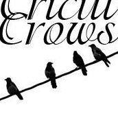 The Cricut Crows