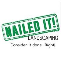 Nailed It Landscaping Ltd