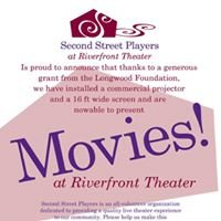 Second Street Players Presents: Movies at Riverfront Theater