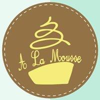 A La Mousse