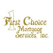 First Choice Mortgage Services, Inc. NMLS #101840