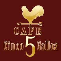 Cafe Cinco Gallos