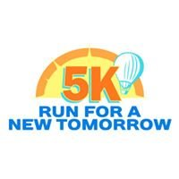 Run For A New Tomorrow 5K