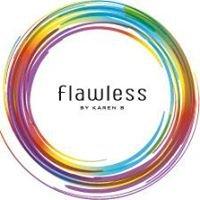 Flawless by Karen B