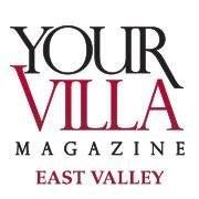 YourVilla Magazine - East Valley