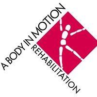 A Body In Motion Rehabilitation