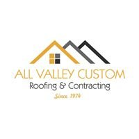 All Valley Custom Roofing & Contracting