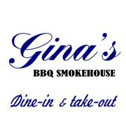 Gina's BBQ Smokehouse Dine In & Take Out