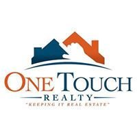Keeping it Real Estate-One Touch Realty