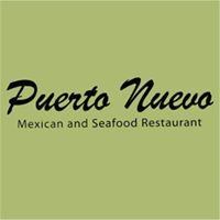 Puerto Nuevo Mexican Restaurant and Seafood
