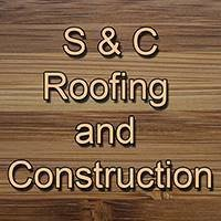 S&C Roofing and Construction
