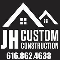 JH Custom Construction LLC