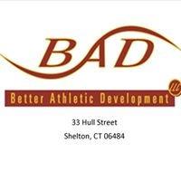 Better Athletic Development (B.A.D.)