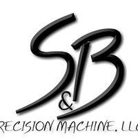 S&B Precision Machine, LLC