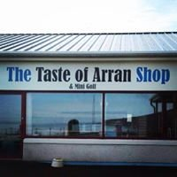The Taste of Arran Shop & Mini Golf