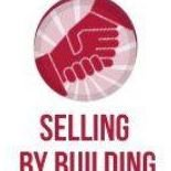 Selling By Building