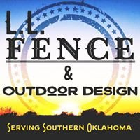 LL Fence and Outdoor design