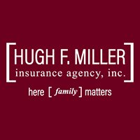 Hugh F Miller Insurance Agency, Inc.