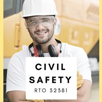 Civil Safety - Safety and Training RTO #32381