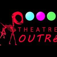 Theatre Outré