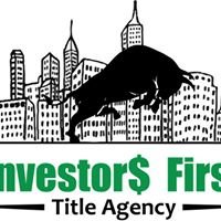 Investors First Title Agency