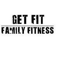 Get Fit Family Fitness
