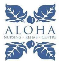 Aloha Nursing Rehab Centre