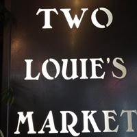 Two Louie's Market