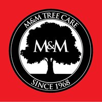 M & M Tree Care LLC