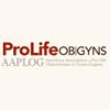American Association of Pro Life OB/GYNS