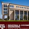 Texas A&M University: Industrial and Systems Engineering