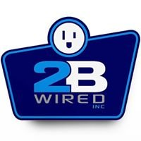 2 B Wired Inc