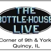 The Bottle-House Live