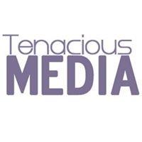 Tenacious Media