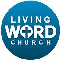 Living Word Church - Lansing Illinois