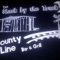 """County Line Bar & Grill. AKA """"The Shack By The Track"""""""