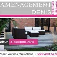Aménagement Denis & Fils Inc