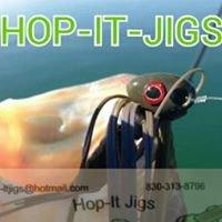Hop-It Jigs