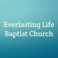 Everlasting Life Baptist Church