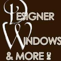 Designer Windows & More Inc