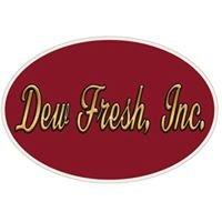 Dew Fresh Inc
