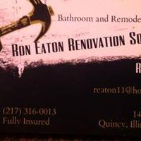 Ron Eaton Renovation Solutions