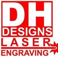 DH Designs Laser Engraving